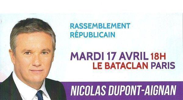 NICOLAS DUPONT-AIGNAN: MEETING 18 AVRIL au BATACLAN